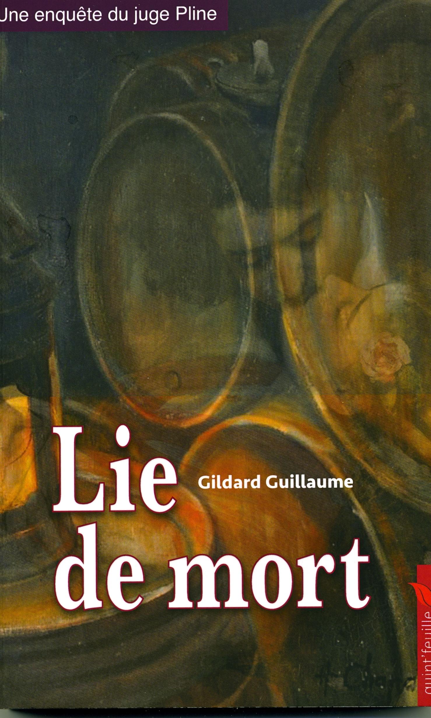 Lie de Mort par Gildard Guillaume